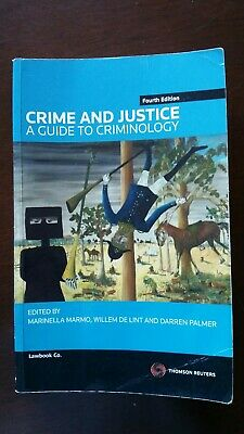Crime and Justice: A Guide to Criminology by De Lint, Palmer, Marmo