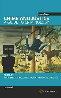 Crime and Justice: A Guide to Criminology 4th Ed