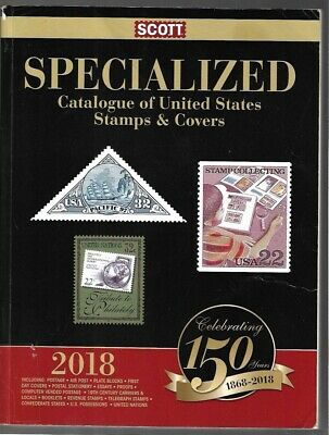 Scott Specialized Catalogue of United States Stamps 2018 Catalog - CSA UN etc