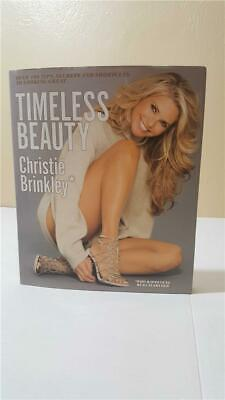 Timeless Beauty Christie Brinkley 100 Tips, Secrets, Shortcuts, to Looking Great
