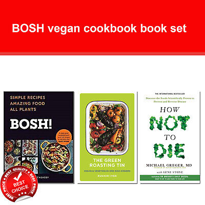 BOSH vegan cookbook Collection Books Set Green Roasting Tin, How Not To Die NEW
