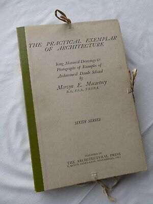 Book. The Practical Exemplar of Architecture. 6th Series. Macartney. 1928.