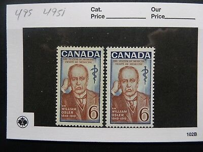 CANADA #495 - 495i  SIR WILLIAM OSLER DULL HI-BRITE MNH