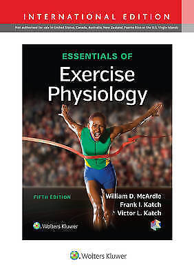 Essentials of Exercise Physiology by William D. McArdle, Victor L. Katch, Frank