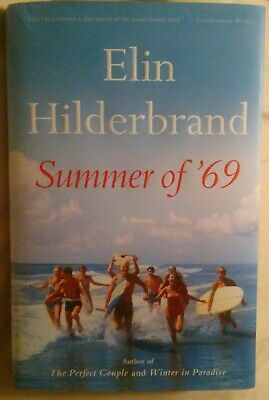 Summer of '69 by Elin Hilderbrand HARDCOVER
