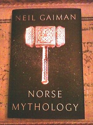 Norse Mythology by Neil Gaiman (2017, Hardcover) First Edition / Printing