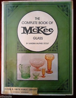 McKee Glass First Edition Printing Complete Book Sandra Stout Collector Antique