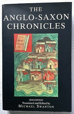 The Anglo-Saxon Chronicles by Michael Swanton