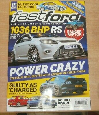 Fast Ford magazine Aug 2019 1036 BHP RS Focus + Bangor Raptor +Ford Fair preview