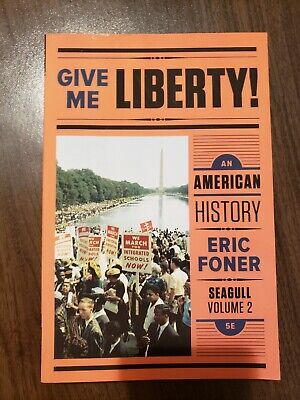 Give Me Liberty! Vol. 2: An American History by Seagull, 5th Edition Paperback