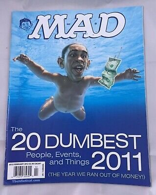 Mad Magazine #513 Feb 2012 The 20 Dumbest People, Events & Things 2011 Obama