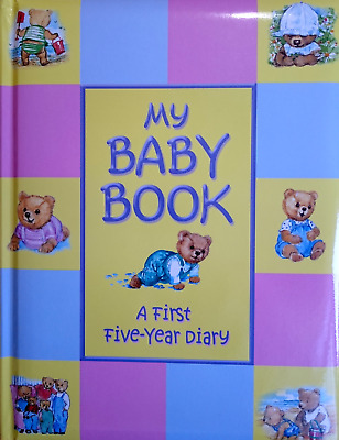 My Baby Book Baby's First Five Years Diary Record Ideal Present Keepsake Gift
