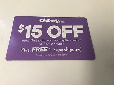 CHEWY.COM $15 Off Your First Order of $49 or More Coupon Expires 10/31/19