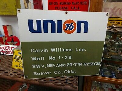 Union 76 Oklahoma Porcelain Oil Well Lease Sign Unocal