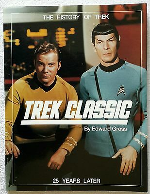 Trek Classic 25 Years Later: The History Of Trek by Edward Gross