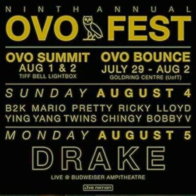 Drake 9Th Annual Ovo Fest August 5Th, 2019 [Section 404 Row K 2 Tickets]