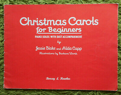 Christmas Carols for Beginners - Hilda Capp, Jessie Blake: 13 Piano Solos +Duet