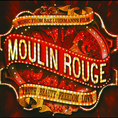 Moulin Rouge Soundtrack Baz Luhrmann Original Film Movie Theatre CD McGregor