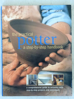 The Practical Potter; A Step-by-step Handbook - Pottery making instruction book