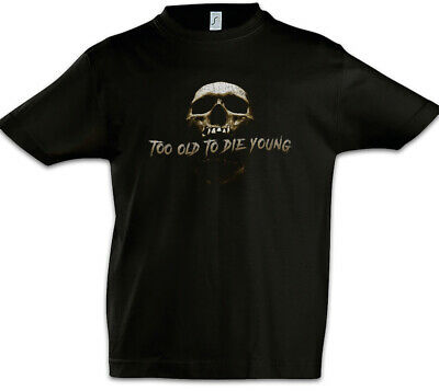 Too Old To Die Young Kids Boys T-Shirt Biker MC Rocker Gangster Outlaw Outlaws