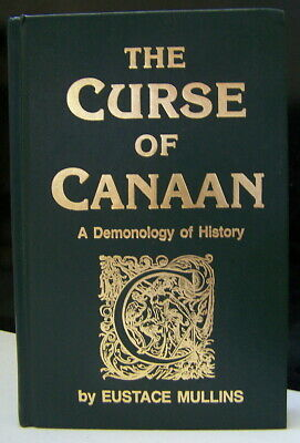 Eustace Mullins The Curse Of Canaan First Edition Demonology War Against Shem