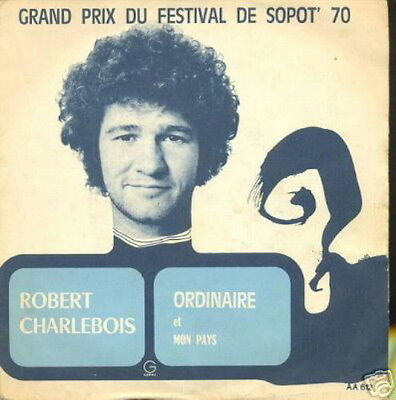Robert Charlebois 45 Tours France Ordinaire