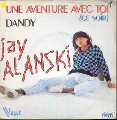 Jay Alanski 45 Tours France Dandy