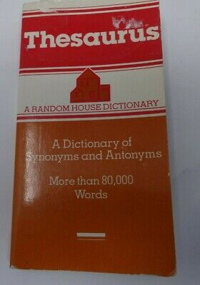 Thesaurus, Dictionary Of Synonyms and Antonyms 1985 Random House