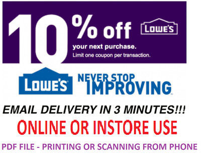 One 1x Lowes 10% OFF 1Coupon- InStore and Online -Fast-Email-Delivery-Exp 7/31