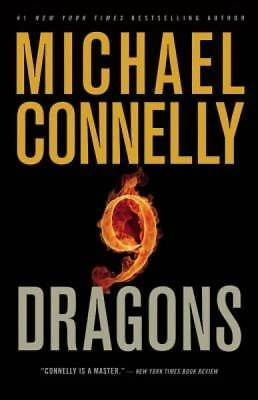Nine Dragons (A Harry Bosch Novel) by Connelly, Michael