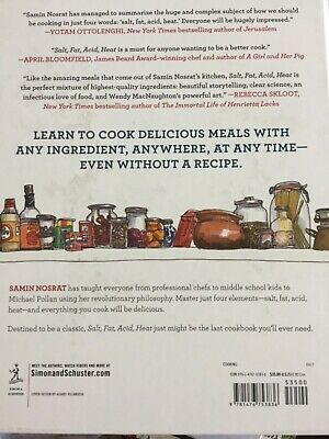 Salt, Fat, Acid, Heat : Mastering the Elements of Good Cooking by Samin...