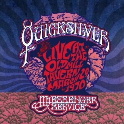 Live at the Old Mill Tavern: March 29 1970 by Quicksilver Messenger Service (CD)
