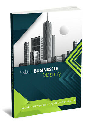 Small Business Mastery e-book [pdf] With Resell Rights