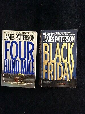 Four Blind Mice and Black Friday By James Patterson Two Paperback Books