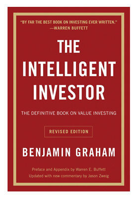 The Intelligent Investor : The Definitive Book on Value Investing