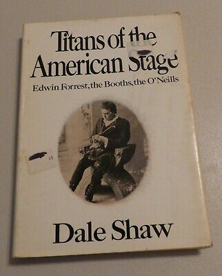 Titans of the American Stage by Dale Shaw 1971