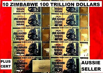 10 x ZIMBABWE 100 TRILLION BANKNOTES 24K GOLD COLOURED 2008 NOTE + cert