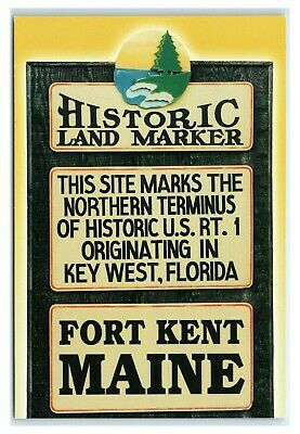 Postcard Fort Kent, Maine ME Historic Land Marker US Rt 1 K2