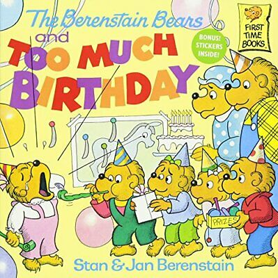 NEW - The Berenstain Bears and Too Much Birthday