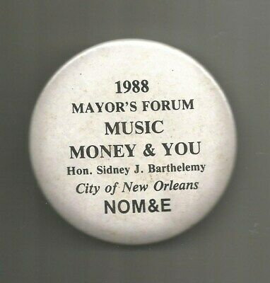 "1988 Mayor Sidney Barthelemy New Orleans Louisiana Music Forum 3"" Button Pin"