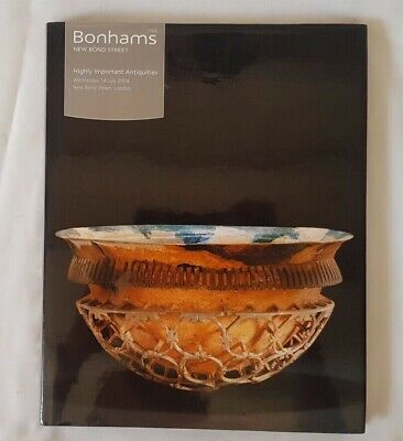 Bonhams Catalogue Highly Important Antiquities Jul04 Hardback