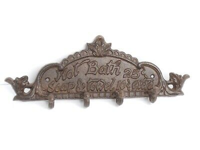 Cast Iron HOT BATH 25 cent SOAP TOWEL EXTRA, 4 Hook Towel Bathroom Rack Hanger