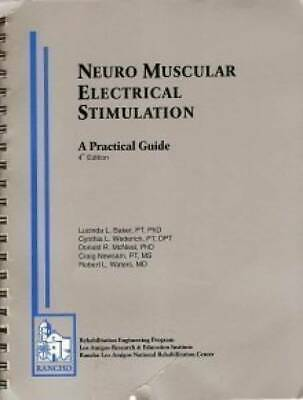 Neuro Muscular Electrical Stimulation: A Practical Guide (4th Edition) [STUDENT