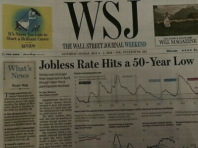 Wall Street Journal May 4 and 5, 2019 Jobless Rate Hits a 50-Year Low