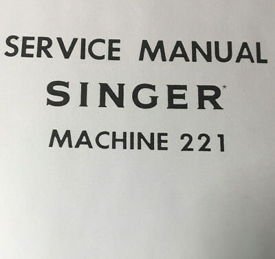 Service Manual Singer Classes Featherweight 221 222 Sewing Machine Shop Repair