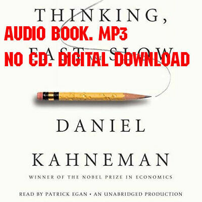 Thinking, Fast and Slow by Daniel Kahneman (Audiobook)
