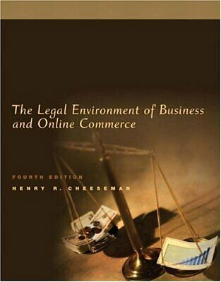 Legal Environment of Business and Online Commerce by Henry R. Cheeseman