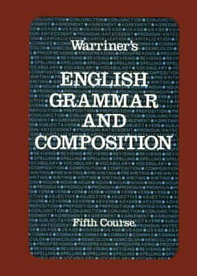 Warriner's English Grammar and Composition: Fifth Course (Liberty