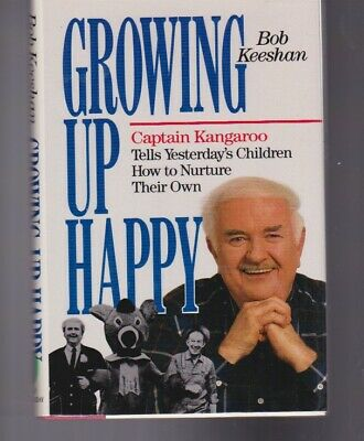 Growing Up Happy-Bob Keeshan-Signed Stated First Edition-1989