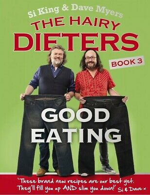 The Hairy Dieters Good Eating Book 3 By Hairy Bikers Healthy Eating Brand New
